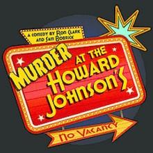 "Newport Playhouse ""Murder at the Howard Johnson"""